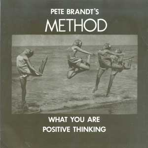 What You Are – Pete Brandt's Method