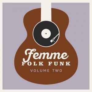 Female Folk Funk - Femme Folk Funk 2