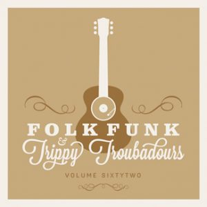 folk funk and trippy troubadours 62