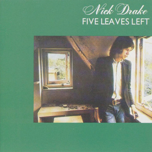 Nick Drake ‎– Five Leaves Left