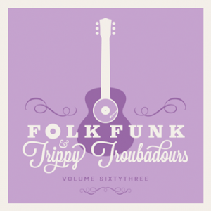 folk funk and trippy troubadours 63