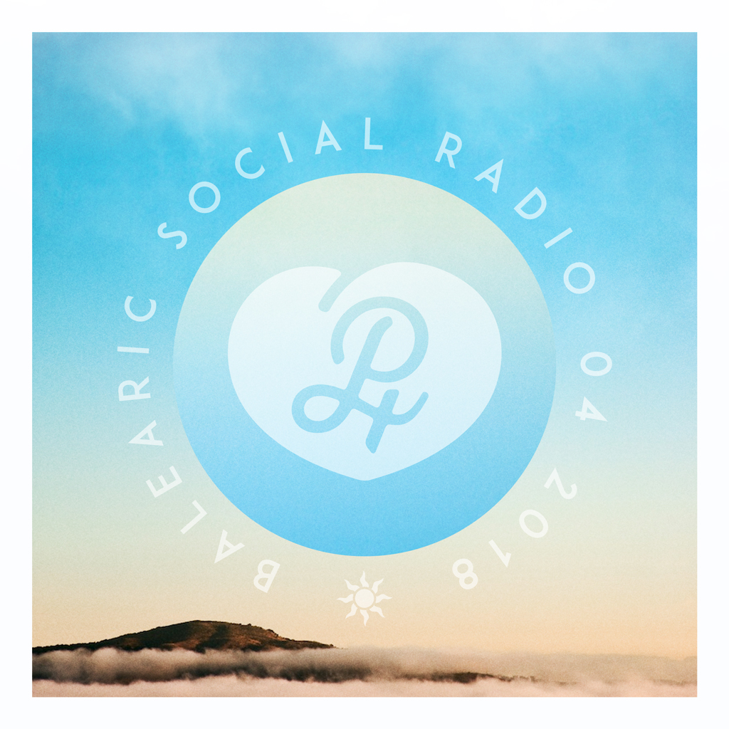 04-2018 Balearic Social Radio