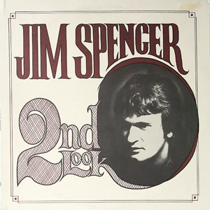 Jim Spencer ‎– 2nd Look