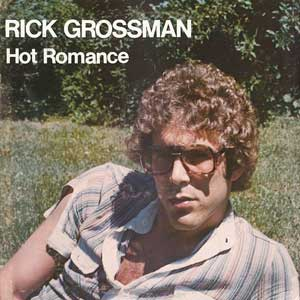 Rick Grossman Hot Romance