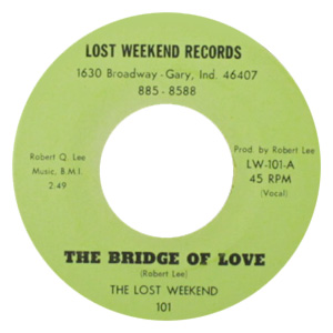 The Bridge Of Love (Vocal) by The Lost Weekend ‎