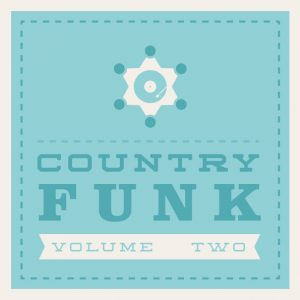 Country Funk Volume 2