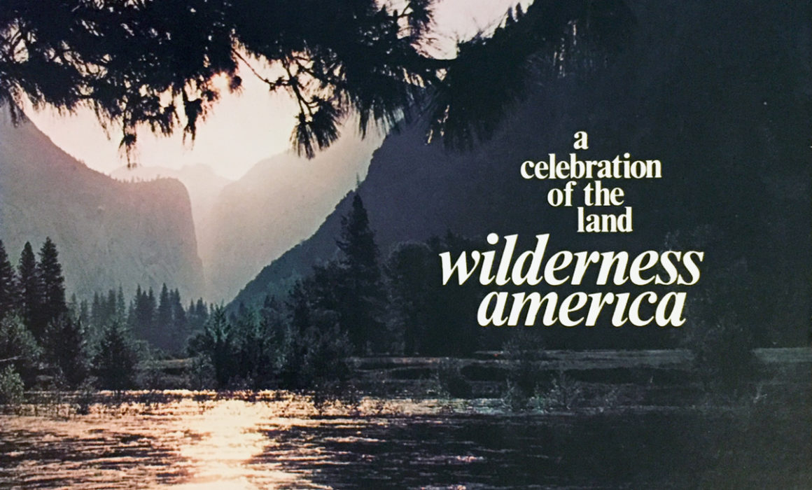 Wilderness America, A Celebration Of The Land